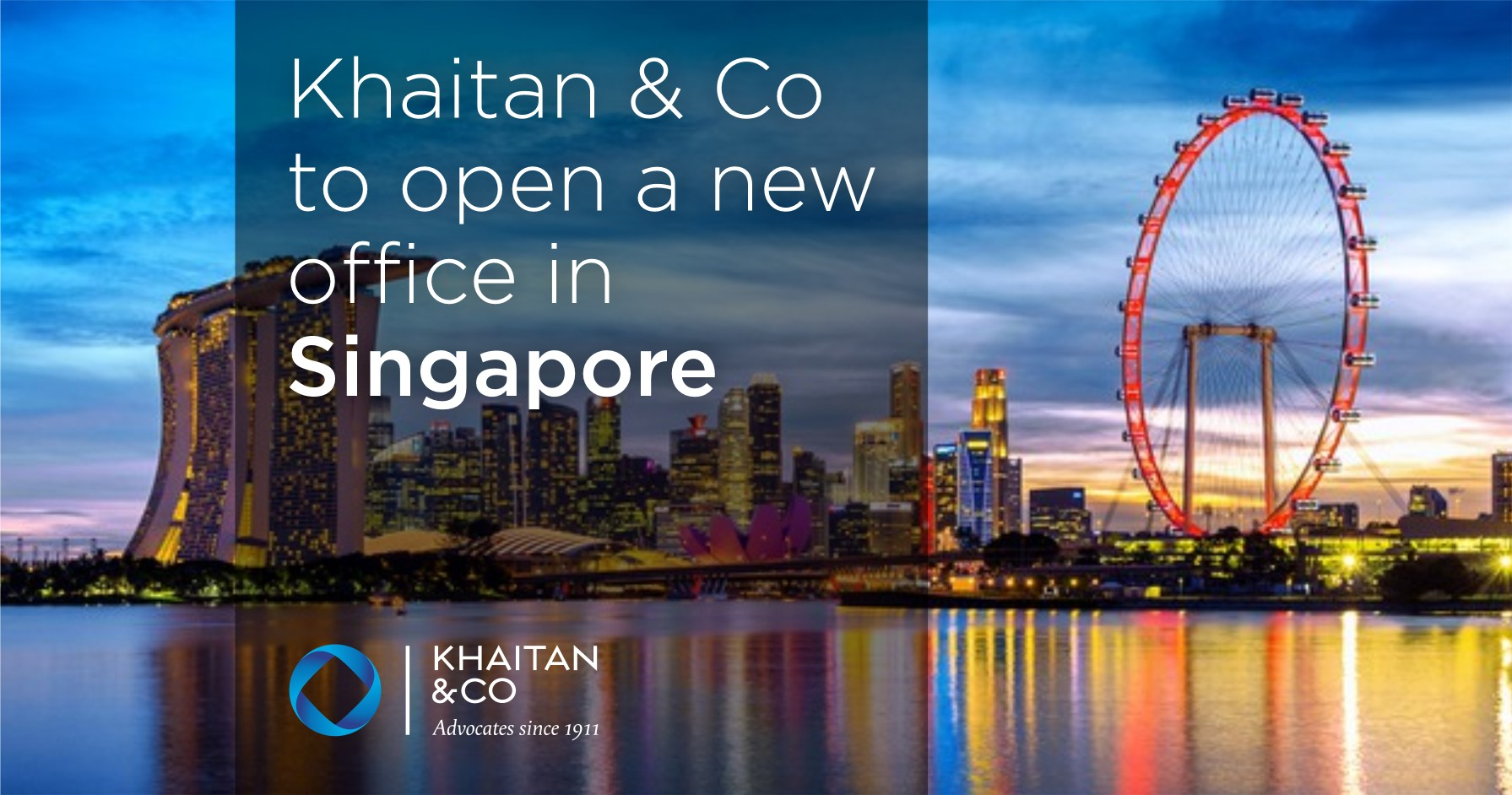 Khaitan & Co to open new Office in Singapore